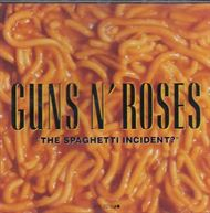The Spaghetti incident? (CD)