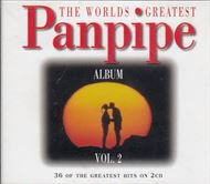 The Worlds greatest Panpipe - Vol. 2(CD)